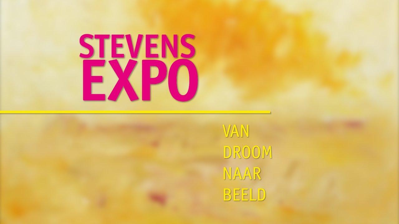Stevens Expo - Van Droom Naar Beeld